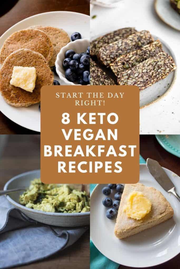 Four different vegan keto breakfast recipes